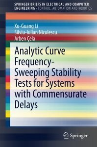 Analytic Curve Frequency-Sweeping Stability Tests for Systems with Commensurate Delays (SpringerBriefs in Electrical and Computer Engineering)-cover