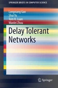 Delay Tolerant Networks (SpringerBriefs in Computer Science)-cover