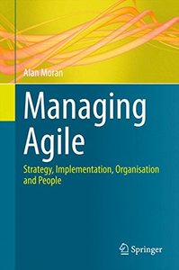 Managing Agile: Strategy, Implementation, Organisation and People-cover