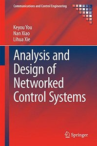 Analysis and Design of Networked Control Systems (Communications and Control Engineering)-cover