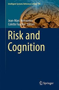 Risk and Cognition (Intelligent Systems Reference Library)