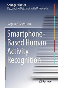 Smartphone-Based Human Activity Recognition (Springer Theses)-cover