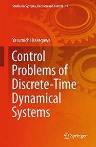 Control Problems of Discrete-Time Dynamical Systems (Studies in Systems, Decision and Control)-cover