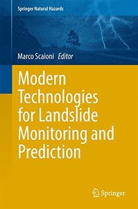 Modern Technologies for Landslide Monitoring and Prediction (Springer Natural Hazards)-cover