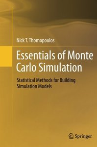Essentials of Monte Carlo Simulation: Statistical Methods for Building Simulation Models-cover