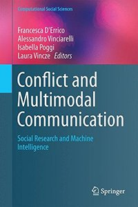 Conflict and Multimodal Communication: Social Research and Machine Intelligence (Computational Social Sciences)-cover