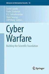 Cyber Warfare: Building the Scientific Foundation (2015)-cover