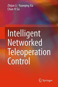 Intelligent Networked Teleoperation Control-cover