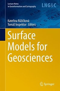 Surface Models for Geosciences (Lecture Notes in Geoinformation and Cartography)-cover