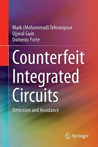 Counterfeit Integrated Circuits: Detection and Avoidance-cover