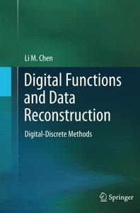 Digital Functions and Data Reconstruction: Digital-Discrete Methods-cover