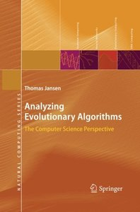 Analyzing Evolutionary Algorithms: The Computer Science Perspective (Natural Computing Series)-cover