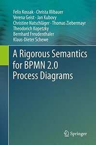 A Rigorous Semantics for BPMN 2.0 Process Diagrams-cover