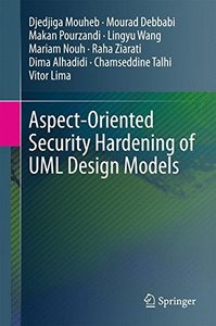 Aspect-Oriented Security Hardening of UML Design Models-cover