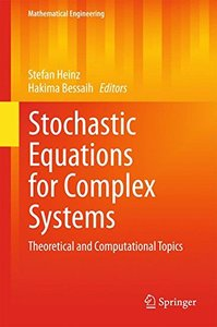 Stochastic Equations for Complex Systems: Theoretical and Computational Topics (Mathematical Engineering)-cover