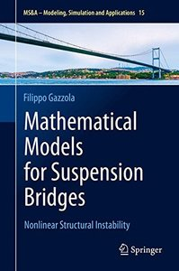 Mathematical Models for Suspension Bridges: Nonlinear Structural Instability (MS&A)-cover