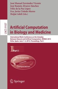 Artificial Computation in Biology and Medicine: International Work-Conference on the Interplay Between Natural and Artificial Computation, IWINAC ... Part I (Lecture Notes in Computer Science)-cover