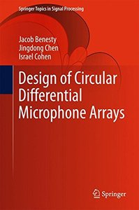 Design of Circular Differential Microphone Arrays (Springer Topics in Signal Processing)-cover
