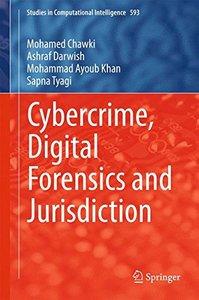 Cybercrime, Digital Forensics and Jurisdiction (Studies in Computational Intelligence)-cover