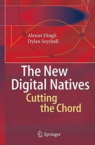 The New Digital Natives: Cutting the Chord-cover