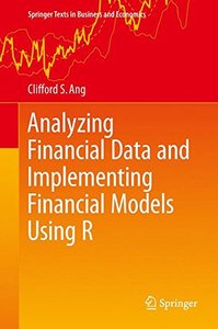 Analyzing Financial Data and Implementing Financial Models Using R (Springer Texts in Business and Economics)-cover
