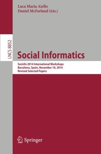 Social Informatics: SocInfo 2014 International Workshops, Barcelona, Spain, November 11, 2014, Revised Selected Papers (Lecture Notes in Computer Science)-cover