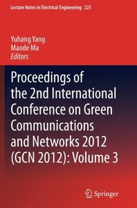 Proceedings of the 2nd International Conference on Green Communications and Networks 2012 (GCN 2012): Volume 3 (Lecture Notes in Electrical Engineering)-cover