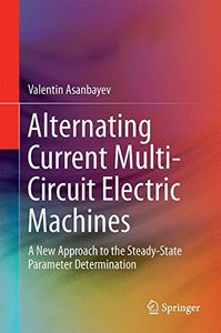 Alternating Current Multi-Circuit Electric Machines: A New Approach to the Steady-State Parameter Determination