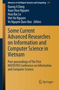 Some Current Advanced Researches on Information and Computer Science in Vietnam: Post-proceedings of The First NAFOSTED Conference on Information and ... in Intelligent Systems and Computing)-cover