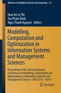 Modelling, Computation and Optimization in Information Systems and Management Sciences: Proceedings of the 3rd International Conference on Modelling, ... in Intelligent Systems and Computing)-cover