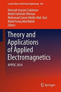 Theory and Applications of Applied Electromagnetics: APPEIC 2014 (Lecture Notes in Electrical Engineering)-cover