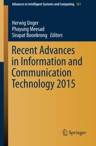 Recent Advances in Information and Communication Technology 2015 (Advances in Intelligent Systems and Computing)