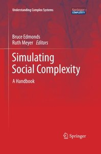 Simulating Social Complexity: A Handbook (Understanding Complex Systems)-cover