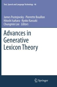 Advances in Generative Lexicon Theory (Text, Speech and Language Technology)-cover