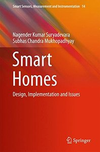 Smart Homes: Design, Implementation and Issues (Smart Sensors, Measurement and Instrumentation)-cover
