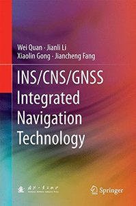 INS/CNS/GNSS Integrated Navigation Technology-cover