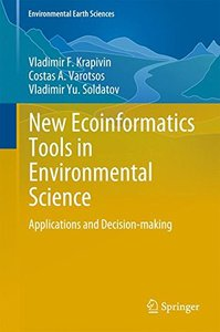 New Ecoinformatics Tools in Environmental Science: Applications and Decision-making (Environmental Earth Sciences)-cover