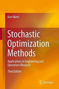 Stochastic Optimization Methods: Applications in Engineering and Operations Research-cover