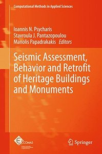 Seismic Assessment, Behavior and Retrofit of Heritage Buildings and Monuments (Computational Methods in Applied Sciences)-cover