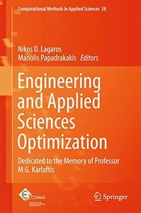 Engineering and Applied Sciences Optimization: Dedicated to the Memory of Professor M.G. Karlaftis (Computational Methods in Applied Sciences)
