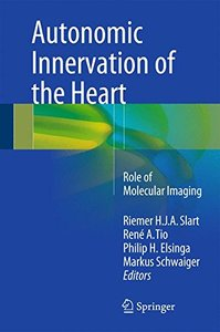 Autonomic Innervation of the Heart: Role of Molecular Imaging-cover