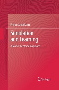 Simulation and Learning: A Model-Centered Approach (English and Italian Edition)-cover