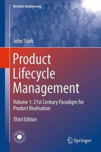 Product Lifecycle Management: Volume 1: 21st Century Paradigm for Product Realisation (Decision Engineering)-cover