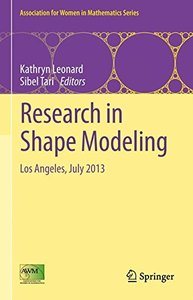 Research in Shape Modeling: Los Angeles, July 2013 (Association for Women in Mathematics Series)-cover