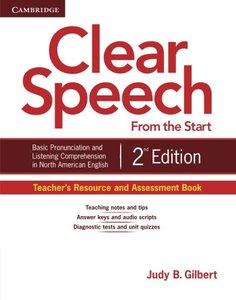 Clear Speech from the Start Teacher's Resource and Assessment Book: Basic Pronunciation and Listening Comprehension in North American English-cover
