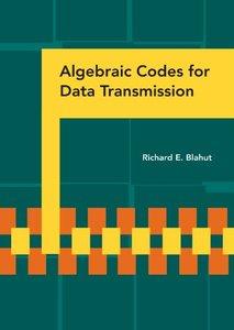 Algebraic Codes for Data Transmission-cover