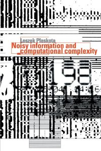 Noisy Information and Computational Complexity-cover
