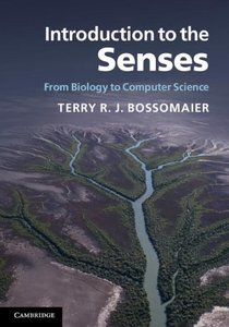 Introduction to the Senses: From Biology to Computer Science-cover