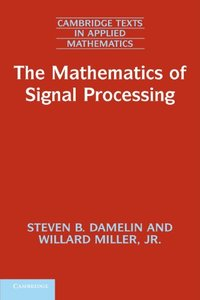 The Mathematics of Signal Processing (Cambridge Texts in Applied Mathematics)-cover