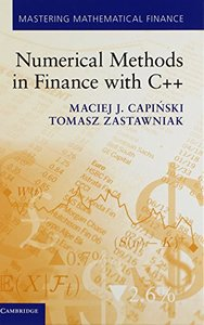 Numerical Methods in Finance with C++ (Mastering Mathematical Finance)-cover
